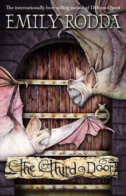The Third Door (The Three Doors Trilogy #3)  by  Emily Rodda