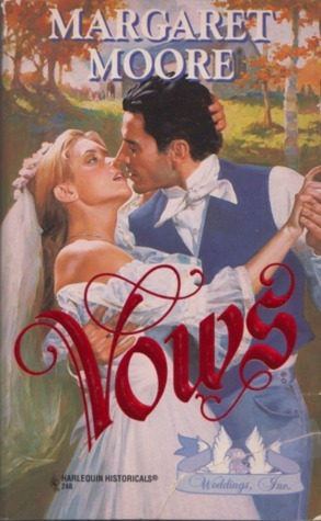 Vows (Harlequin Historical, #248)  by  Margaret Moore