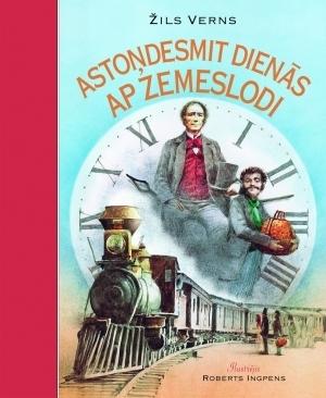 Astoņdesmit dienās ap zemeslodi  by  Jules Verne
