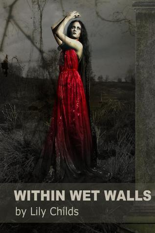 Within Wet Walls Lily Childs