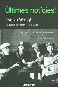 Últimes notícies Evelyn Waugh