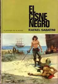 El cisne negro Rafael Sabatini
