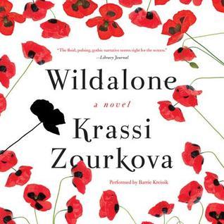 Wildalone: A Novel Krassi Zourkova