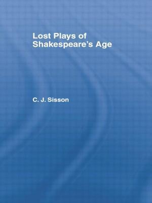 Lost Plays of Shakespeare S a CB: Lost Plays Shakespeare  by  Charles Jasper Sisson