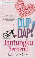Dup! Dap! Jantungku Berhenti  by  Emma Rusdi