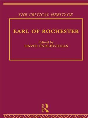 Earl of Rochester: The Critical Heritage  by  David Farley-Hills