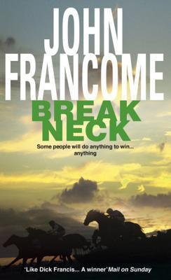 Break Neck  by  John Francome