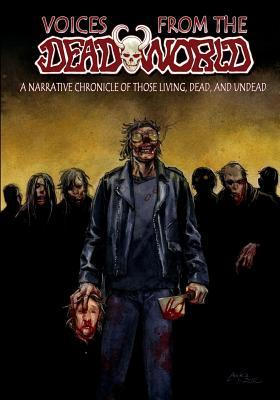 Voices from the Deadworld Gary Reed