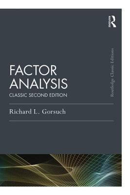 Factor Analysis: Classic Edition  by  Richard Gorsuch