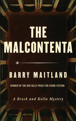 The Malcontenta: A Brock and Kolla Mystery Barry Maitland