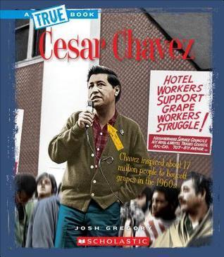 Cesar Chavez Josh Gregory