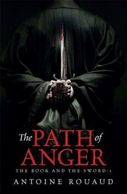 The Path of Anger  by  Antoine Rouaud