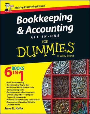 Bookkeeping & Accounting All-In-One for Dummies, UK Edition  by  Jane E Kelly