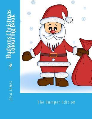 Hudsons Christmas Colouring Book  by  Lisa     Jones