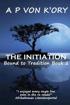 The Initiation  by  A.P. Von KOry