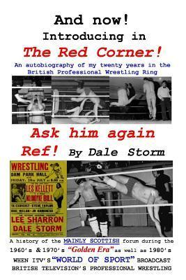 Ask Him Again Ref! MR Dale Storm