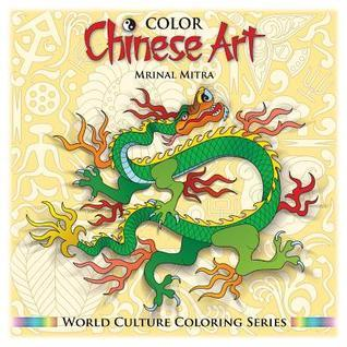 Color Chinese Art Mrinal Mitra
