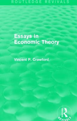 Essays in Economic Theory  by  Vincent Crawford