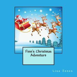 Finns Christmas Adventure  by  Lisa     Jones