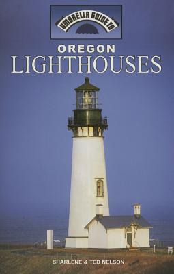 Oregon Lighthouses  by  Sharlene Nelson