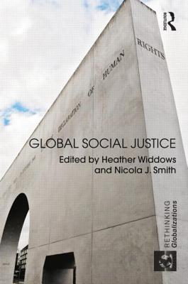 Global Social Justice  by  Heather Widdows