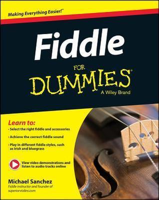 Fiddle for Dummies  by  Michael  Sanchez