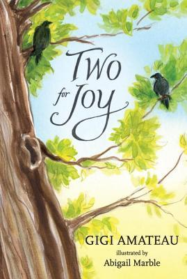 Two for Joy  by  Gigi Amateau