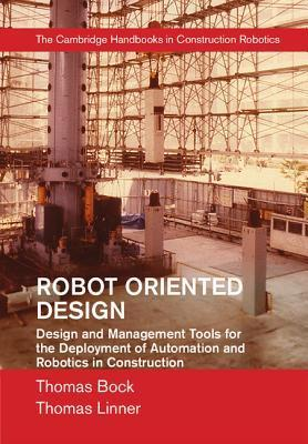Robot-Oriented Design and Management  by  Thomas Bock