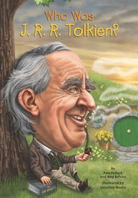 Who Was J. R. R. Tolkien?  by  Pamela D. Pollack