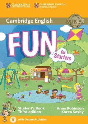 Fun for Starters Students Book with Audio with Online Activities Anne Robinson