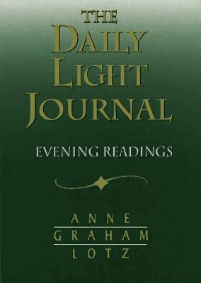 Daily Light Journal: Evening Readings  by  Anne Graham Lotz