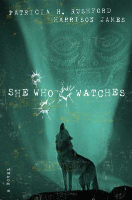 She Who Watches Patricia H. Rushford
