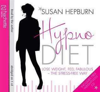 Hypnodiet: The Mindful Way to Lose Weight - Forever Susan Hepburn