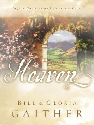 Heaven  by  Bill Gaither