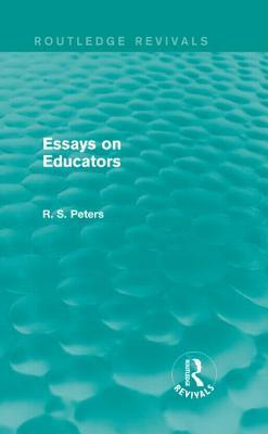 Essays on Educators R S Peters