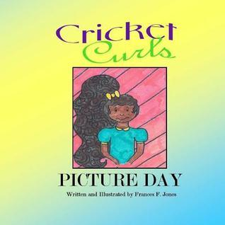 Picture Day  by  Frances F. Jones