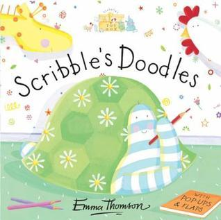 Scribbles Doodles. [By Emma Thomson  by  Emma Thomson
