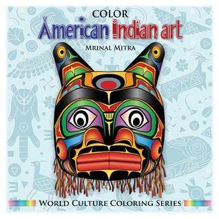 Color American Indian Art Mrinal Mitra