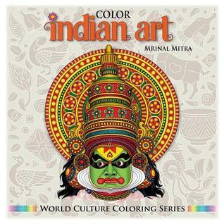 Color Indian Art  by  Mrinal Mitra