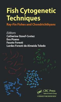 Fish Cytogenetic Techniques Catherine Ozouf-Costaz