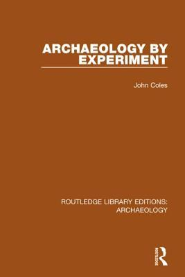 Archaeology Experiment by John Coles
