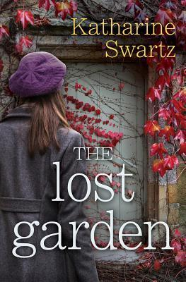 The Lost Garden Katharine Swartz