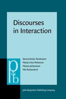 Discourses in Interaction Sanna-Kaisa Tanskanen