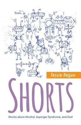 Shorts  by  Tessie Regan