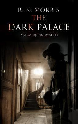 The Dark Palace - Murder and Mystery in London, 1914  by  R.N. Morris