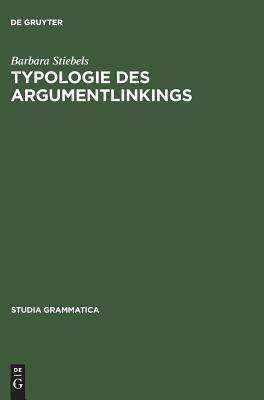 Typologie Des Argumentlinkings  by  Barbara Stiebels