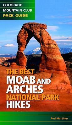 The Best Moab and Arches National Park Hikes CMC