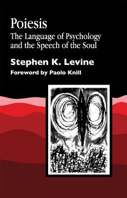 Poiesis  by  Stephen K. Levine