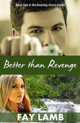 Better Than Revenge  by  Fay Lamb