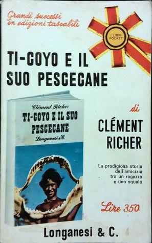 Ti-coyo e il suo pescecane Clément Richer